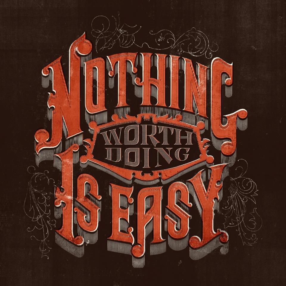 Nada que valga la pena hacer es fácil