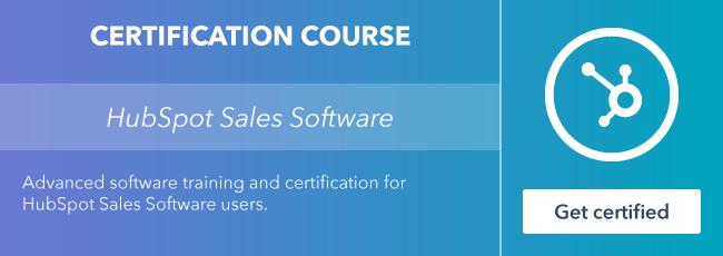 Inicie el curso de certificación de software de ventas de HubSpot en HubSpot Academy.